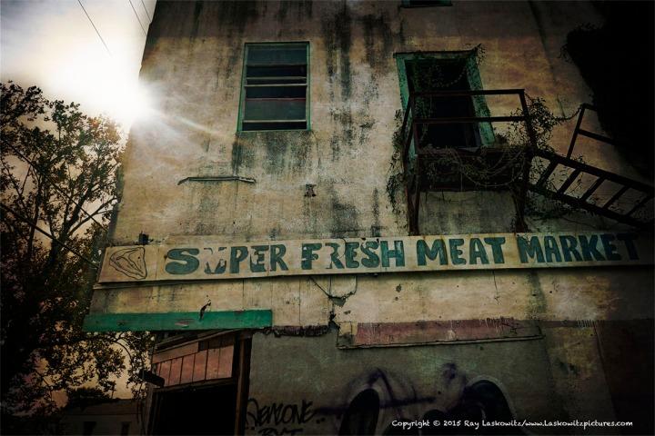 Super fresh meat.